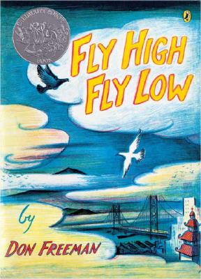Fly High, Fly Low By Freeman, Don